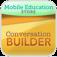 ConversationBuilder™ for iPh ...